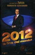 2012 - La Fine del Mondo?