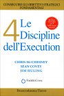 Le 4 Discipline dell'Execution Jim Huling Sean Covey