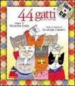 44 Gatti - Con CD Audio