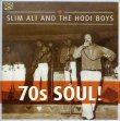 70's Soul! Slim Ali & The Hodi Boys