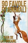 90 Favole di Animali - eBook Jean de La Fontaine