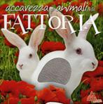 Accarezza gli Animali della Fattoria