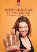Affermare Se Stessi e Osare Dire No (eBook)