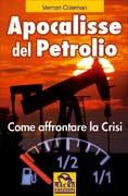 L'Apocalisse del Petrolio