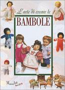L'Arte di Creare le Bambole