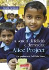 A Scuola di Felicità e Decrescita: Alice Project - eBook Gloria Germani