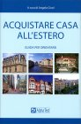 Acquistare Casa all'Estero - Libro di Angelo Cinel