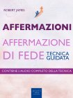 Affermazioni - Affermazione di Fede - eBook Robert James
