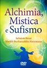 Alchimia, Mistica e Sufismo - Videocorso in DVD Salvatore Brizzi Sheikh Burhanuddin Herrmann