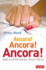 Ancora! Ancora! Ancora! (eBook) Jenny Wood