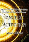Angelic Activation - CD Audio Marco Milone