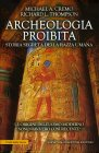 Archeologia Proibita Michael Cremo Richard Thompson