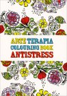 Arte Terapia - Colouring Book Antistress Ana Bjezancevic
