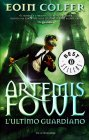 Artemis Fowl - L'Ultimo Guardiano Eoin Colfer