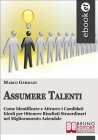 Assumere Talenti (eBook) Marco Germani