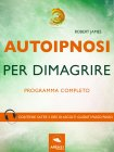 Autoipnosi per Dimagrire eBook Robert James