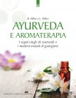 Ayurveda e Aromaterapia (eBook) Light Miller e Bryan Miller