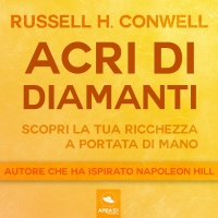 Acri di Diamanti AudioLibro Mp3 Russell H. Conwell