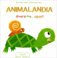 Animalandia libro di guido van genechten - Diversi ma uguali ...