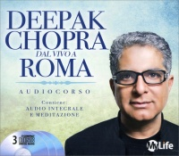Deepak Chopra dal Vivo a Roma - Audiocorso 3 CD