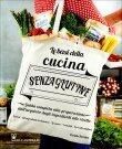 Le Basi della Cucina Senza Glutine Coralie Ferreira