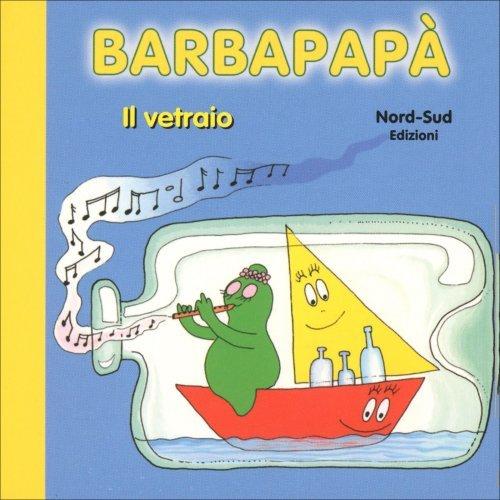 Barbapapà - Il Vetraio