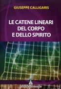 Le Catene Lineari del Corpo e dello Spirito