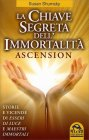 La Chiave Segreta dell'Immortalità - Ascension