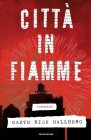 Città in Fiamme - Garth Risk Hallberg