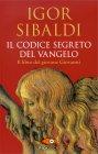 Il Codice Segreto del Vangelo Igor Sibaldi