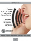 Come Ascoltare gli Altri e Farseli Amici - eBook Robert James