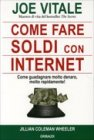Come Fare Soldi con Internet - Joe Vitale