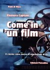 Come in un Film - Eleonora Capitani