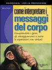 Come Interpretare i Messaggi del Corpo (eBook)