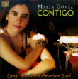 Contigo – Songs with Latin American Soul Marta Gomez
