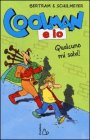 Coolman e Io - Qualcuno Mi Salvi! Rüdiger Bertram, Heribert Schulmeyer