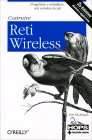 Costruire Reti Wireless Rob Flickenger