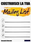 Costruisci la tua Mailing List! eBook