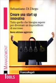 Creare una Start Up Innovativa Sebastiano di Diego
