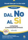 Dal No al Sì (eBook) William Ury