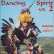 Dancing Spirit vol. 2 Mohawk - Lakota