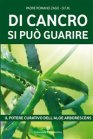 Di Cancro Si Può Guarire (eBook) Padre Romano Zago