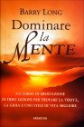Dominare la Mente Barry Long