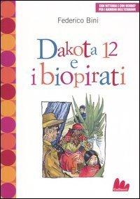 Dakota 12 e i Biopirati