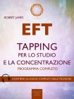 EFT - Tapping per lo Studio e la Concentrazione eBook