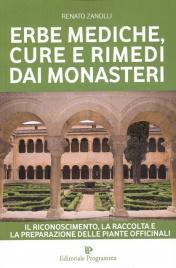 Erbe mediche cure e rimedi dai monasteri libro di for Permesso di soggiorno per cure mediche