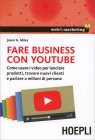 Fare Business con Youtube di Jason G. Miles