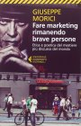 Fare Marketing Rimanendo Brave Persone Giuseppe Morici