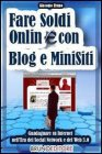 Fare Soldi Online con Blog e Minisiti (eBook)