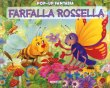 Farfalla Rosella - Pop-Up Fantasia Sue Whiting Stuart Martini